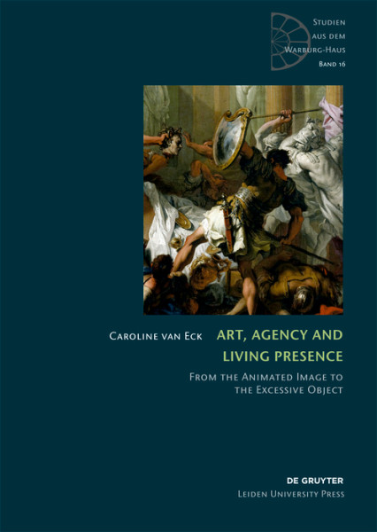 Art, Agency and Living Presence. From the Animated Image to the Excessive Object