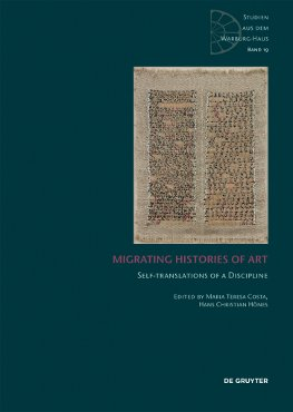 Just published: Migrating Histories of Art. Self-Translations of a Discipline