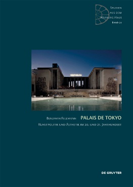 Just published: Palais de Tokyo. Art politics and aesthetics in the 20th and 21st century